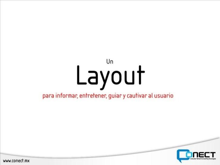Un buen Layout para entretener, cautivar e informar al usuario