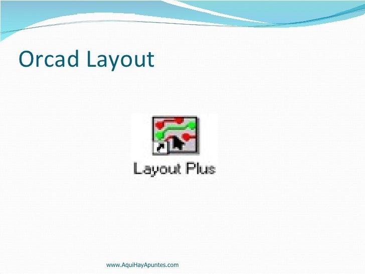 Orcad Layout www.AquiHayApuntes.com