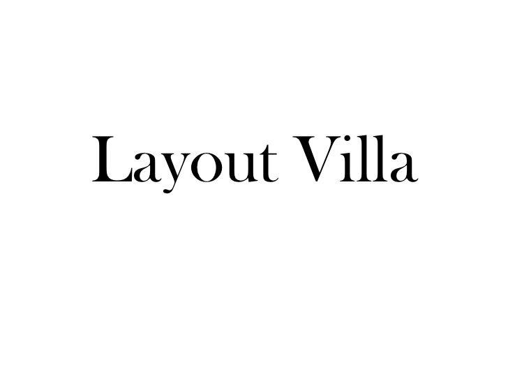 Layout Villa