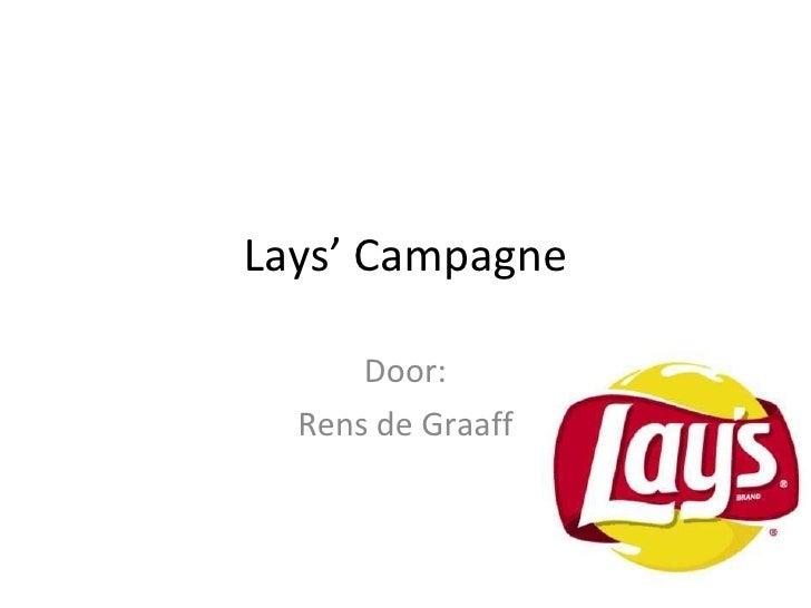 Lays' Campagne Door: Rens de Graaff