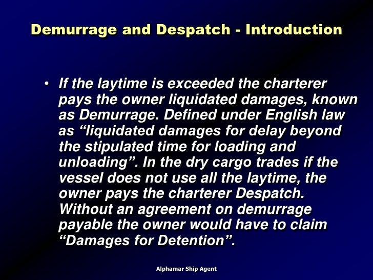 Demurrage ...