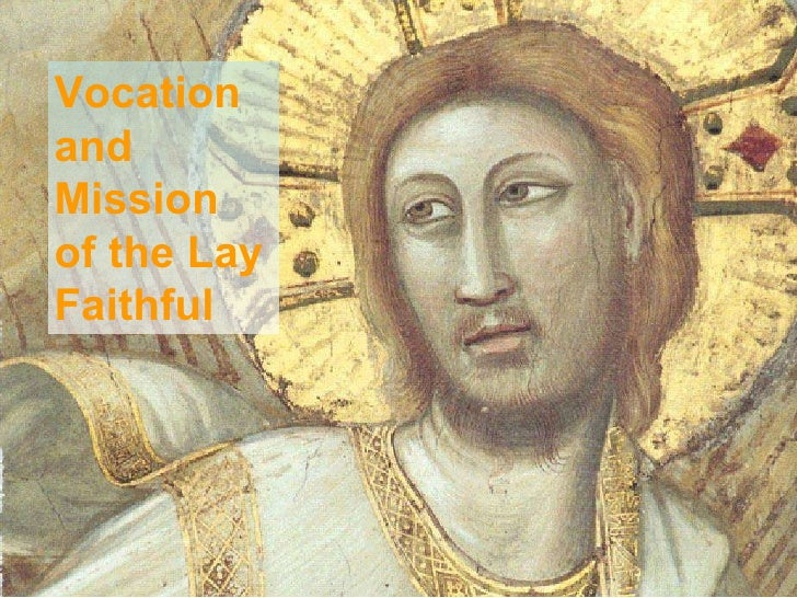 Vocation and Mission of the Lay Faithful