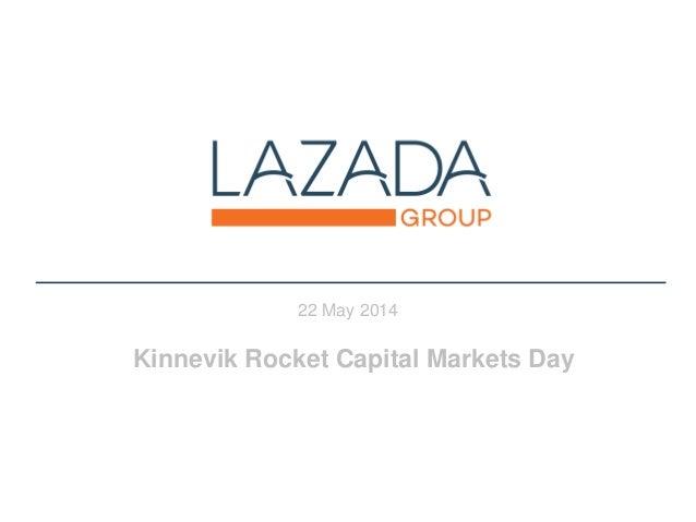 22 May 2014 Kinnevik Rocket Capital Markets Day