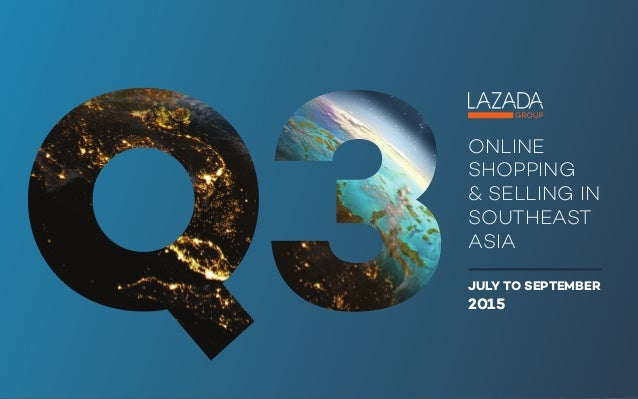 ONLINE SHOPPING SELLING IN SOUTHEAST ASIA JULY TO SEPTEMBER
