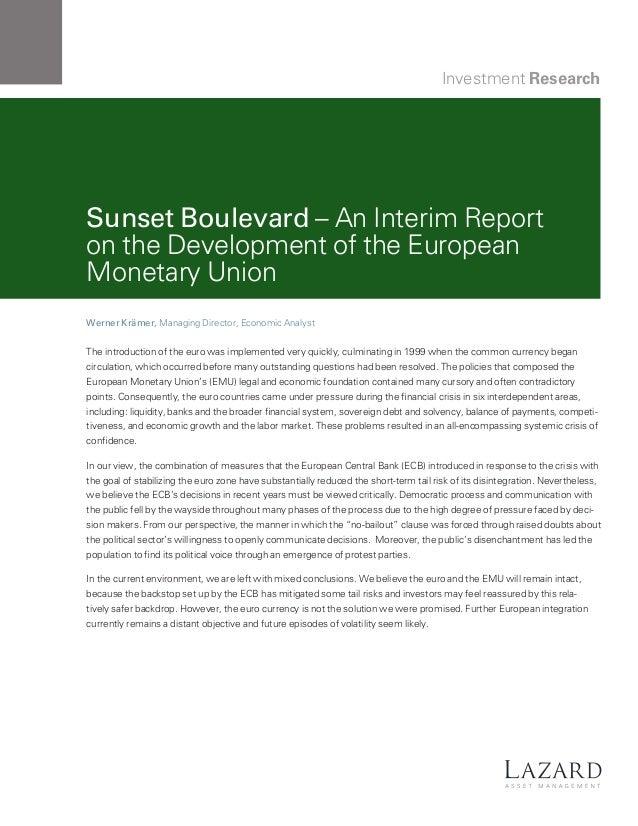 Investment Research  Sunset Boulevard – An Interim Report on the Development of the European Monetary Union Werner Krämer,...