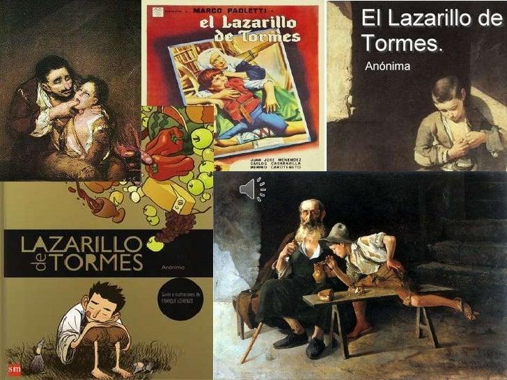 Tratado primero:Se llama Lázaro de Tormes, hijo de Tomé Gonzáles y de Antonia             Pérez.  Natural de Tejares, alde...