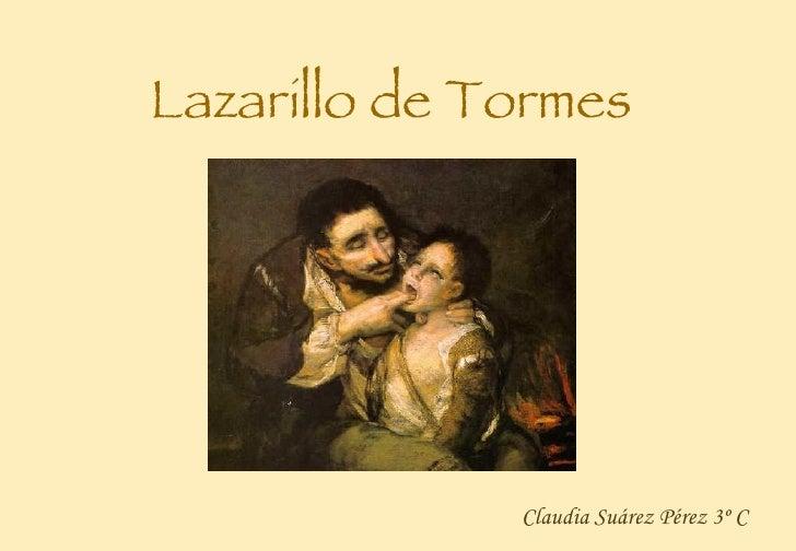 Lazarillo de Tormes Claudia Suárez Pérez 3º C