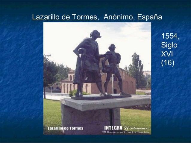 Lazarillo de Tormes, Anónimo, España                                   1554,                                   Siglo      ...