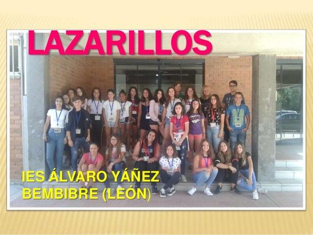 LAZARILLOS IES �LVARO Y��EZ BEMBIBRE (LE�N)
