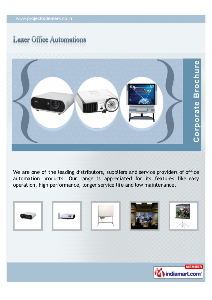 We are one of the leading distributors, suppliers and service providers of officeautomation products. Our range is appreci...