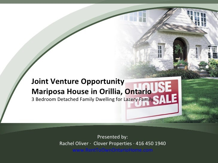 Joint Venture Opportunity Mariposa House in Orillia, Ontario 3 Bedroom Detached Family Dwelling for Lazery Family Presente...