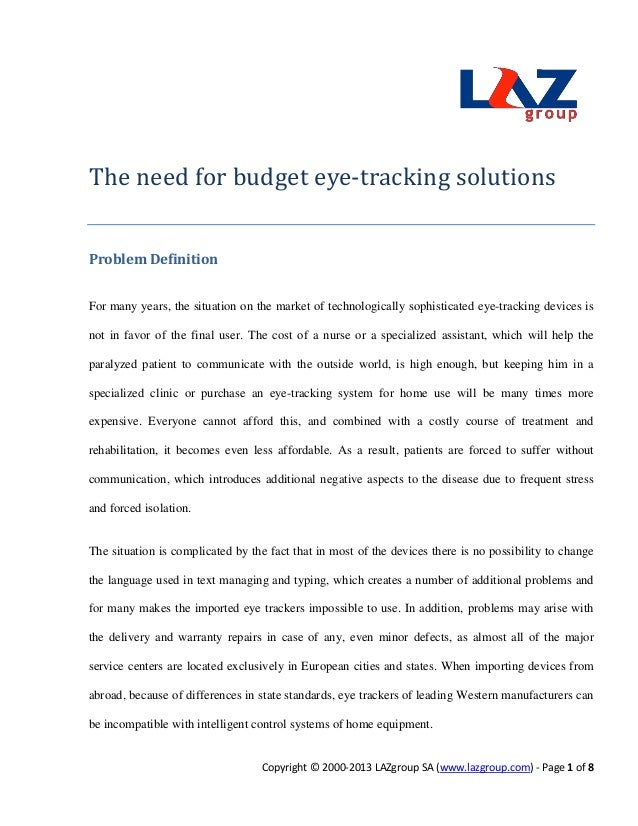 The need for budget eye-tracking solutionsProblem DefinitionFor many years, the situation on the market of technologically...