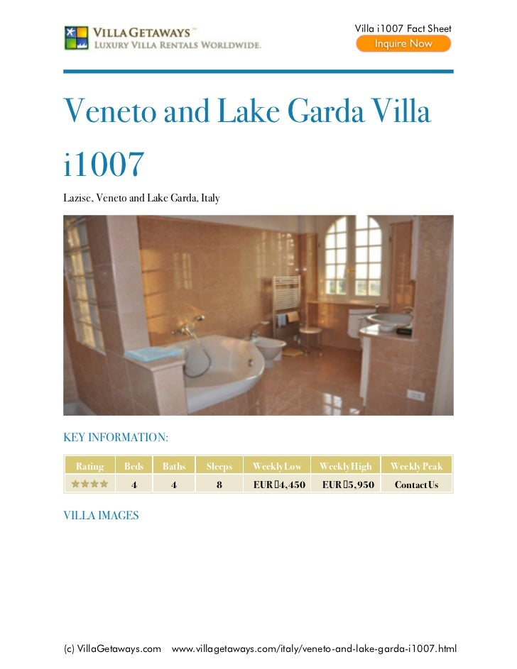 Villa i1007 Fact SheetVeneto and Lake Garda Villai1007Lazise, Veneto and Lake Garda, ItalyKEY INFORMATION:  Rating      Be...