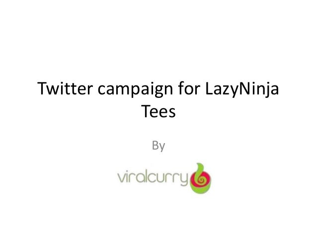 Twitter campaign for LazyNinja Tees By