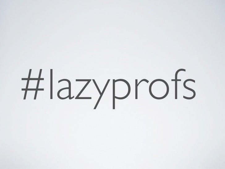 Lazy Professors Slide 2