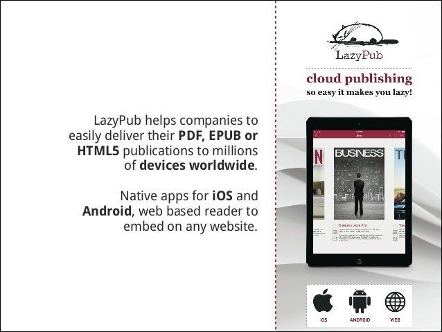 Digital publishing platform that allows simultaneous publishing on multiple platforms, easy publication management and det...