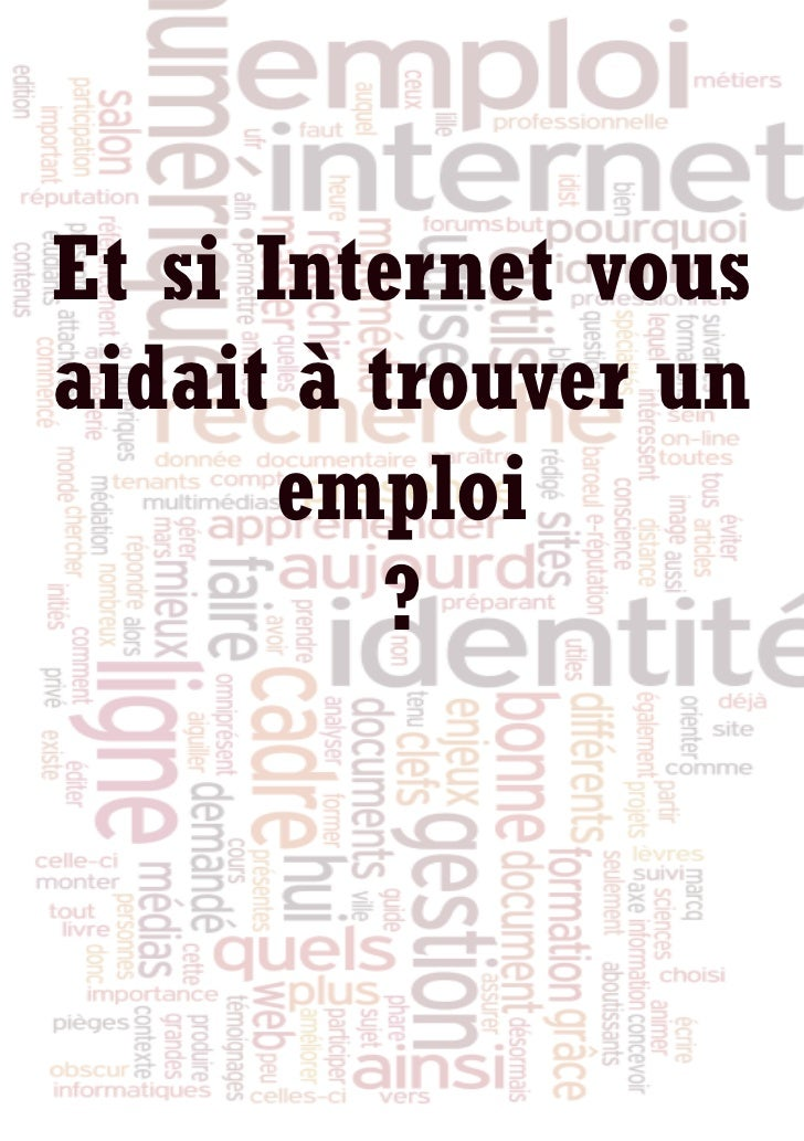 Et si Internet vousaidait à trouver un       emploi          ?