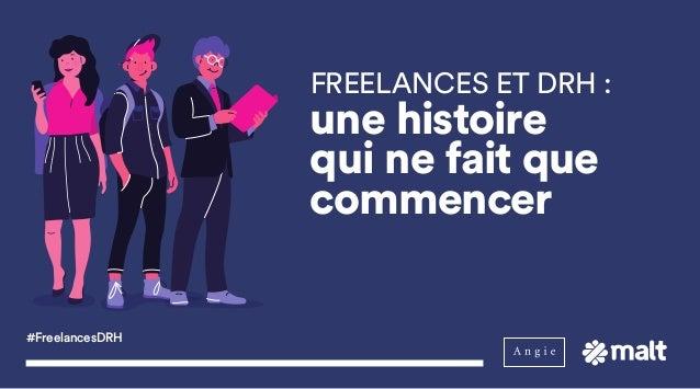 #FreelancesDRH FREELANCES ET DRH: une histoire qui ne fait que commencer