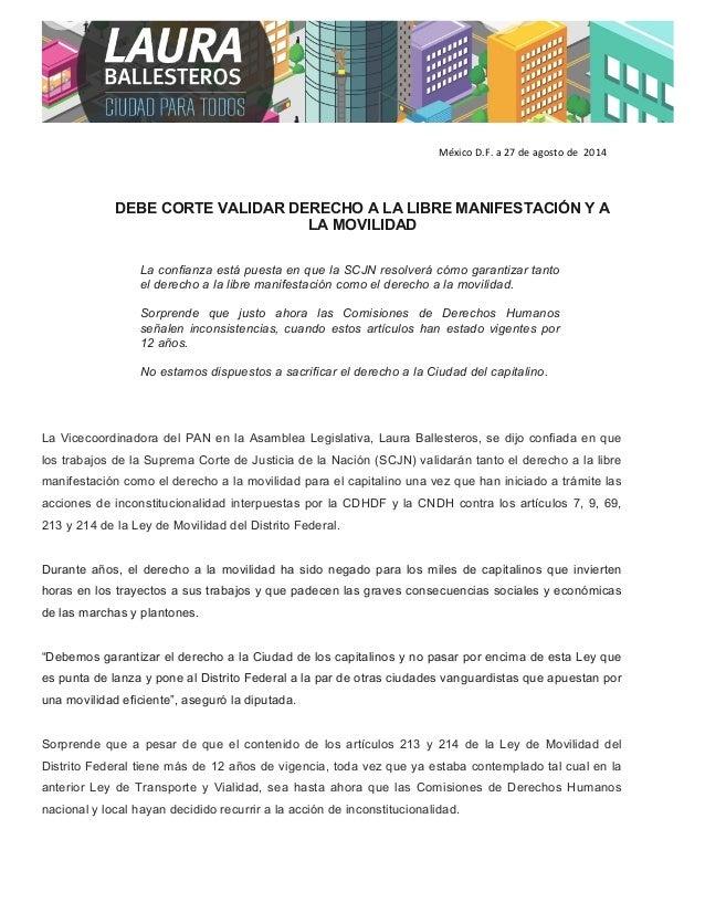 México  D.F.  a  27  de  agosto  de  2014  DEBE CORTE VALIDAR DERECHO A LA LIBRE MANIFESTACIÓN Y A  LA MOVILIDAD  La confi...