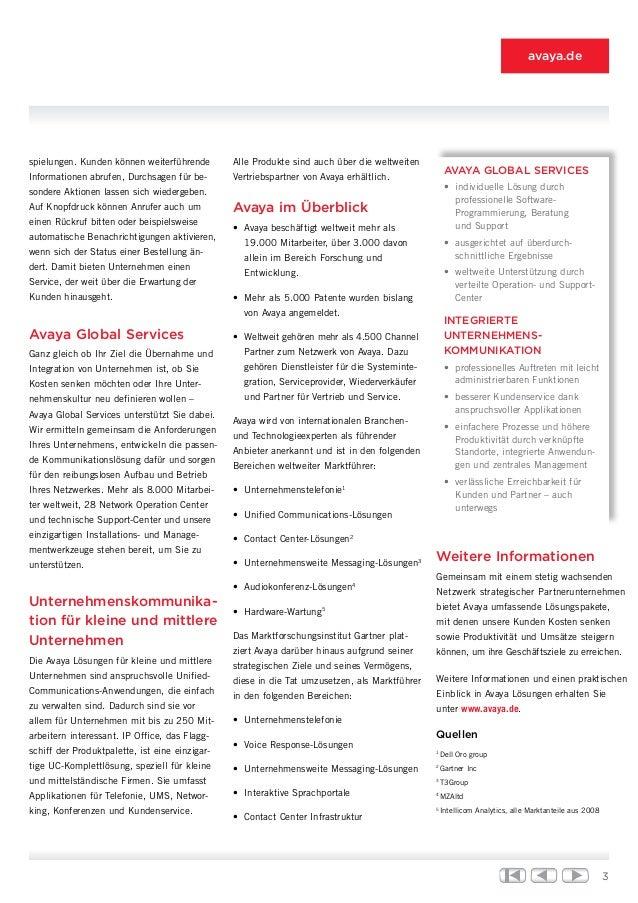 3 avaya.de spielungen. Kunden können weiterführende Informationen abrufen, Durchsagen für be- sondere Aktionen lassen sich...