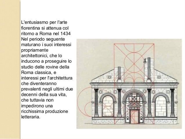 L'entusiasmo per l'arte fiorentina si attenua col ritorno a Roma nel 1434 Nel periodo seguente maturano i suoi interessi p...