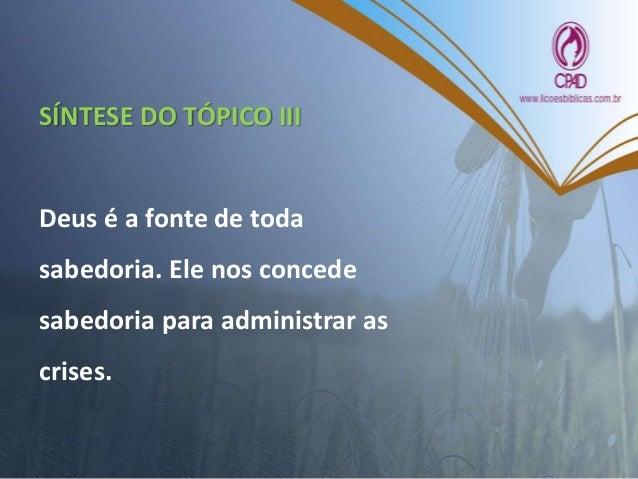 REFERÊNCIAS ANDRADE, Claudionor Corrêa de. Dicionário Bíblico Teológico. 8ª ed. Rio de Janeiro: CPAD, 1999. AYRES, Antônio...
