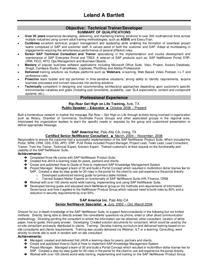 Leland A Bartlettu003cbr /u003eObjective: Technical Trainer/Developeru003cbr ...  Technical Trainer Resume
