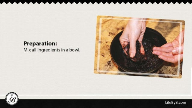 Preparation:  Mix all ingredients in a bowl.       LifeByB. com