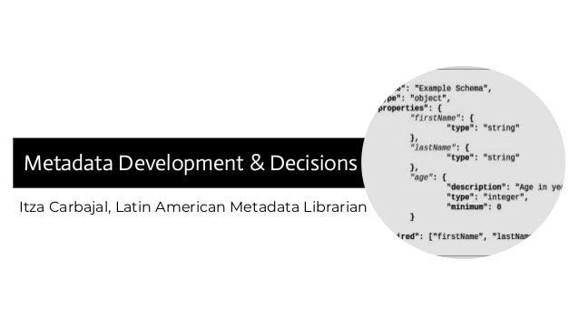 Itza Carbajal, Latin American Metadata Librarian Metadata Development & Decisions