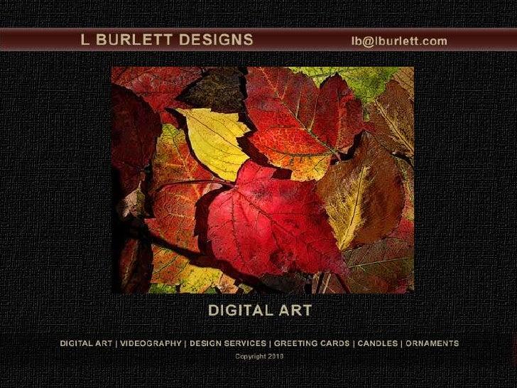 L BURLETT DESIGNS