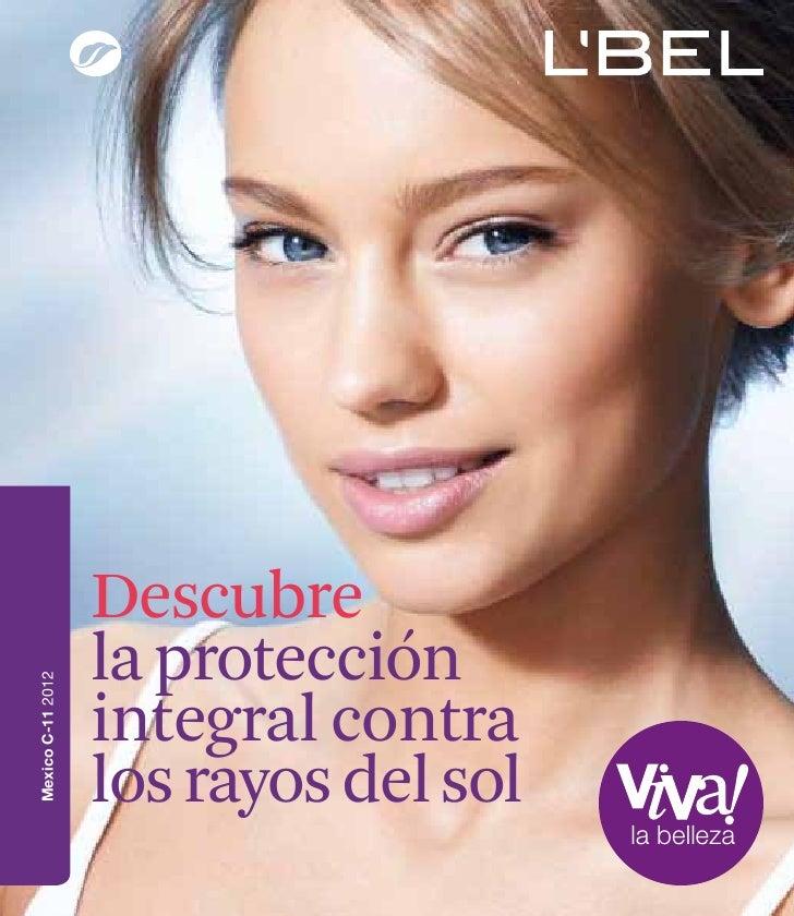 Descubre                   la protecciónMexico C-11 2012                   integral contra                   los rayos del...