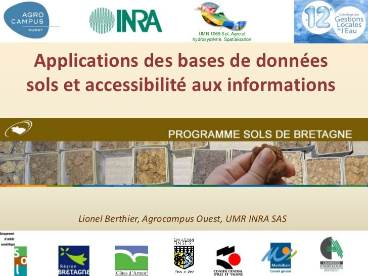 UMR 1069 Sol, Agro et                               hydrosystème, Spatialisation Applications des bases de donnéessols et ...