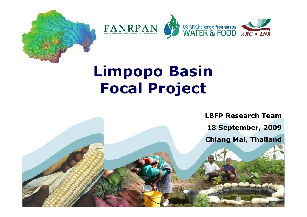 Limpopo Basin  Focal Project                               LBFP Research Team                               18 September, ...