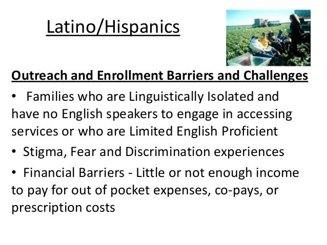 hispanics english barriers and challenges essay Identifying barriers to diversity in law enforcement  used to understand diversity-related challenges  meanwhile, hispanics.