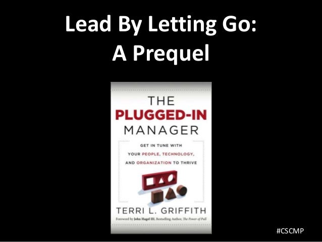 Lead By Letting Go:    A Prequel                      #CSCMP