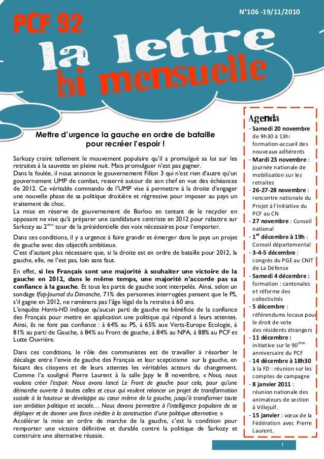 1 PCF 92PCF 92PCF 92PCF 92 N°106 -19/11/2010 Mettre d'urgence la gauche en ordre de bataille pour recréer l'espoir ! Sarko...