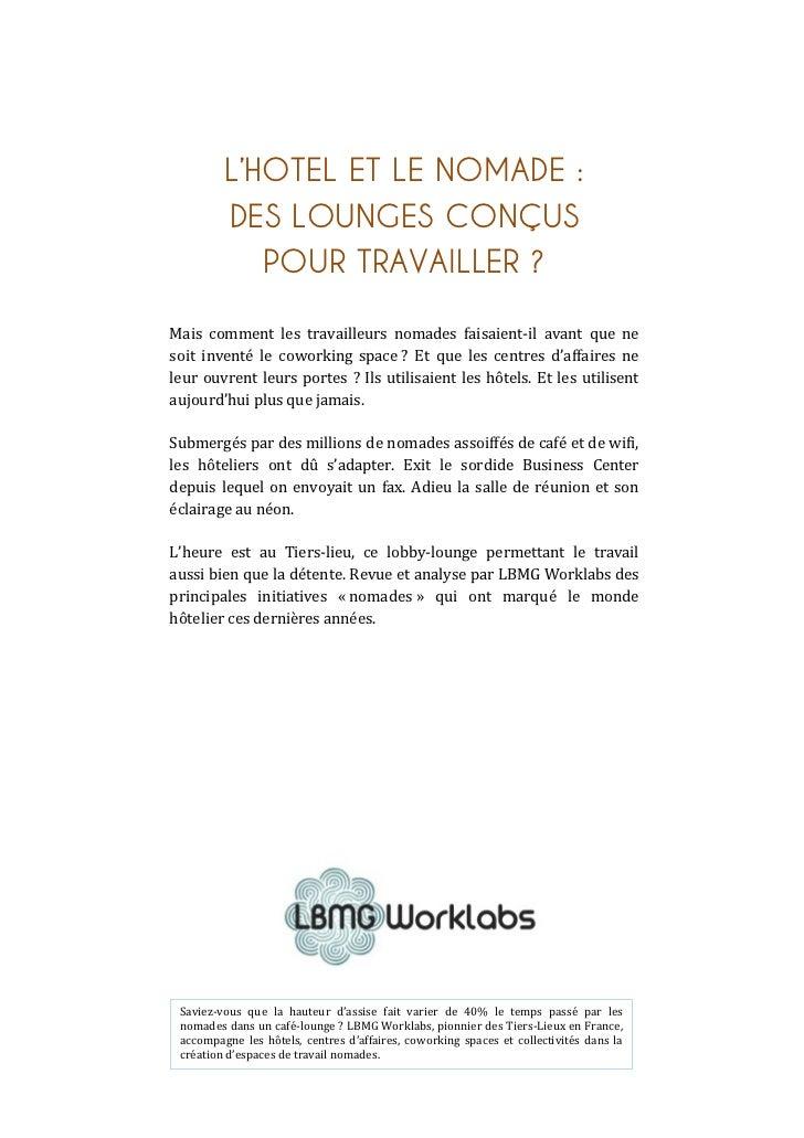 L'HOTEL ET LE NOMADE :                      DES LOUNGES CONÇUS                         POUR TRAVAIL...