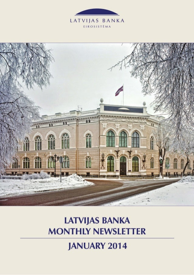 1. Highlights   Latvijas Banka   Monthly Newsletter  January 2014  consumer prices remained unchanged in 2013 as c...