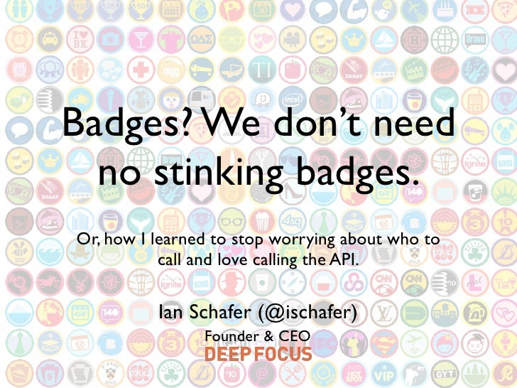 Badges? We don't need   no stinking badges. Or, how I learned to stop worrying about who to            call and love calli...
