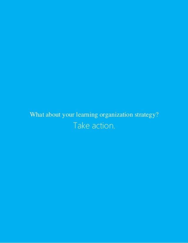 learning organization paper Continuous improvement programs are sprouting up all over as organizations  strive to better themselves and gain an edge the topic list is long and varied,  and.