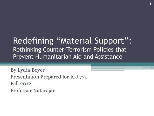 """Redefining """"Material Support"""": Rethinking Counter-Terrorism Policies that Prevent Humanitarian Aid and Assistance By Lydia..."""