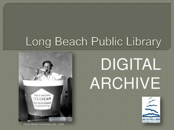 Long Beach Public Library <br />DIGITAL ARCHIVE<br />Gold Medal Creamery Ad, 1928<br />