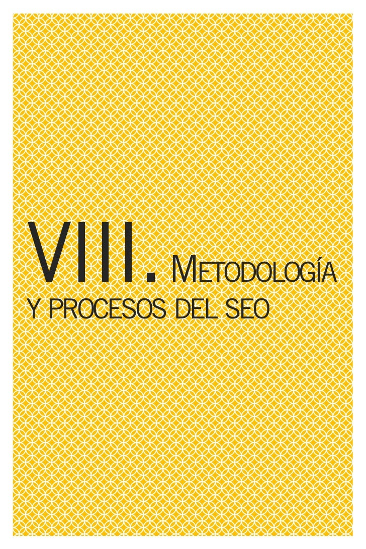 VIII. METODOLOGÍA Y PROCESO DEL SEO   FASE I–Descubrimiento del Cliente       Análisis de la web                          ...