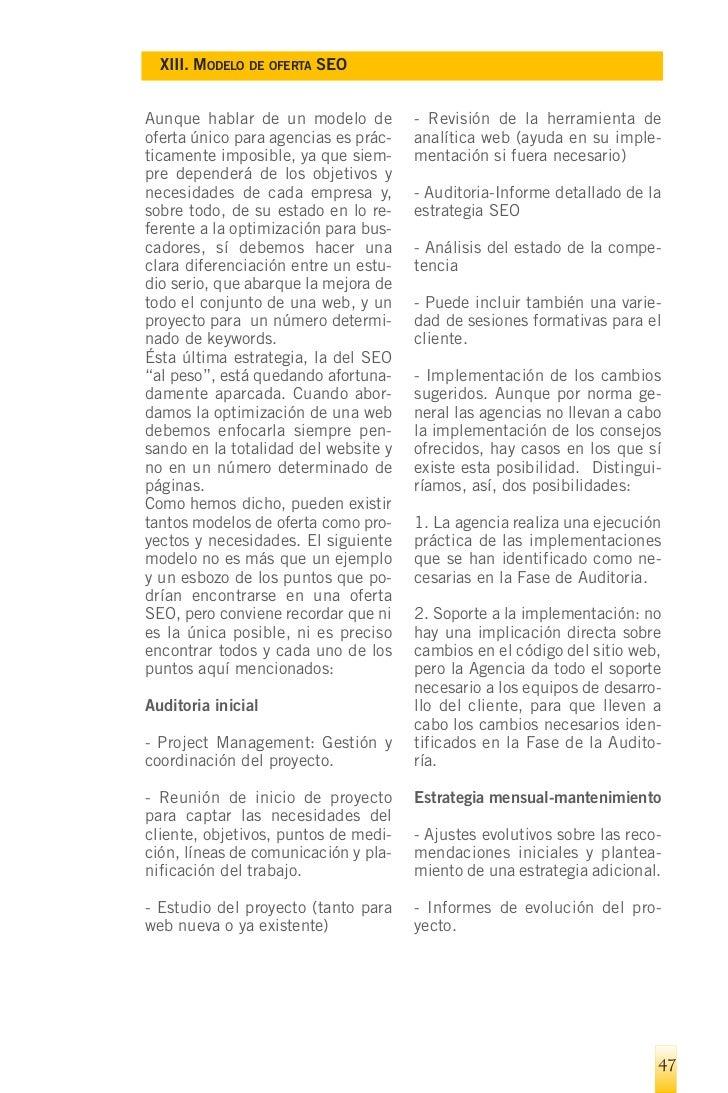 XIII. MODELO DE OFERTA SEO    - Informe de resultados basados en    - Cantidad fija por proyecto.  los KPIs establecidos a...