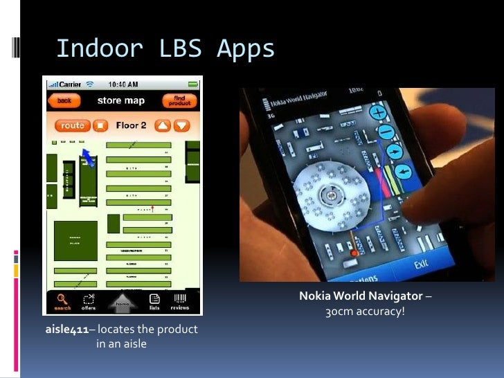 Lbs goes indoors maps apps and positioning maps each step triangulation 6 indoor lbs apps nokia world gumiabroncs Gallery