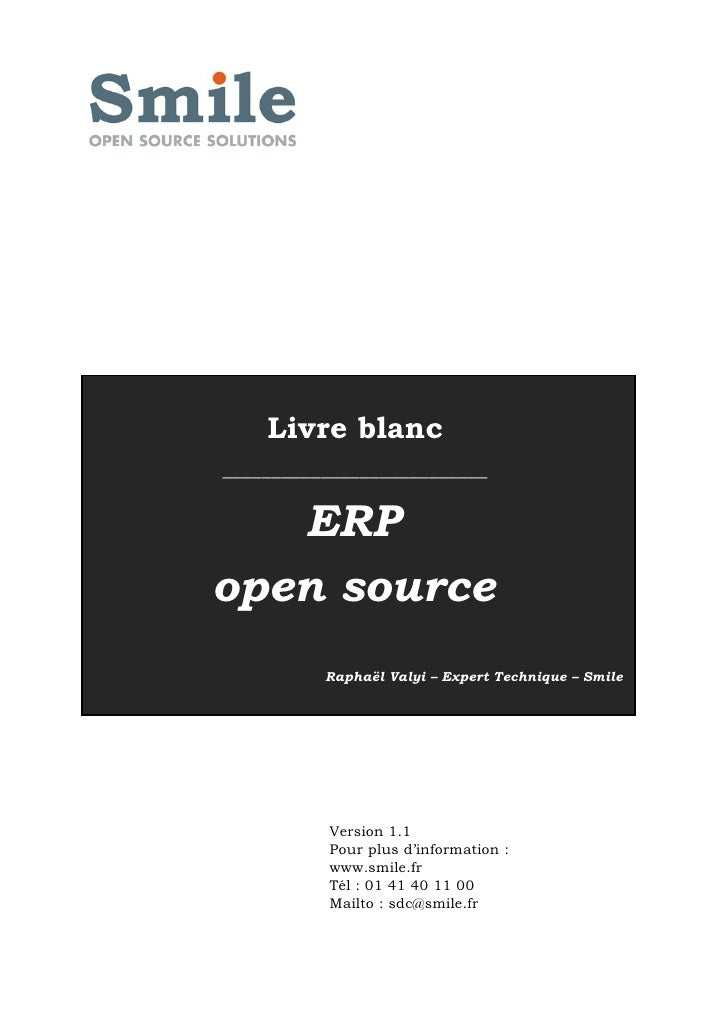 Livre blanc ___________________________      ERP open source           Raphaël Valyi – Expert Technique – Smile           ...