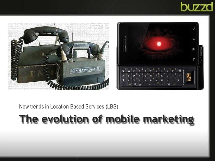 New trends in Location Based Services (LBS)<br />The evolution of mobile marketing <br />