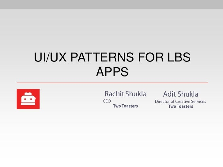 UI/UX PATTERNS FOR LBS         APPS
