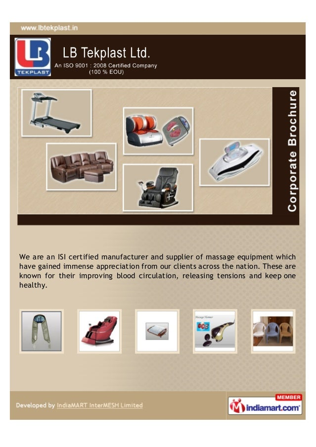 We are an ISI certified manufacturer and supplier of massage equipment whichhave gained immense appreciation from our clie...
