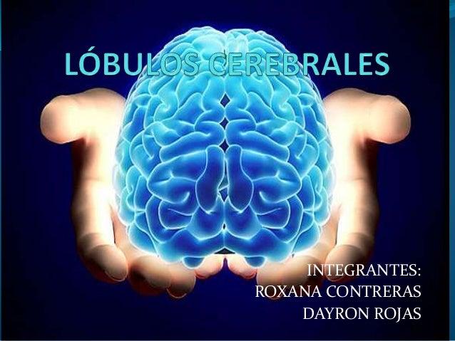 INTEGRANTES: ROXANA CONTRERAS DAYRON ROJAS